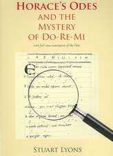 Horace's Odes and the Mystery of Do-Re-Mi