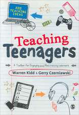 Teaching Teenagers: A Toolbox for Engaging and Motivating Learners