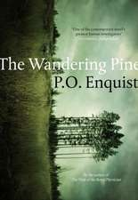 The Wandering Pine