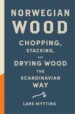 Mytting, L: Norwegian Wood