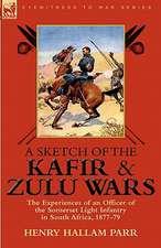 A Sketch of the Kafir and Zulu Wars
