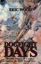 Dogfight Days