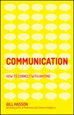 Communication: How to Connect with Anyone