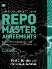 A Practical Guide to Using Repo Master Agreements