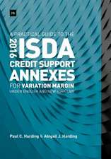 A Practical Guide to the 2016 Isda(r) Credit Support Annexes for Variation Margin Under English and New York Law