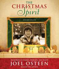 A Christmas Spirit unabridged CD: Memories of Family, Friends, and Faith