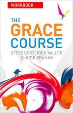 The Grace Course:  The Love Story of the Founders of the Salvation Army, Told Through Letters