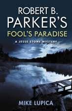 Robert B. Parker's Fools Paradise