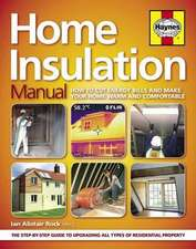 The Home Insulation Manual:  The Comprehensive Guide