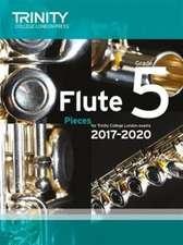 Trinity College London: Flute Exam Pieces Grade 5 2017-2020 (score & part)