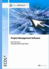ECDL Project Planning Using Microsoft Project 2010 (BCS ITQ Level 2)