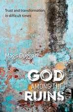 God Among the Ruins
