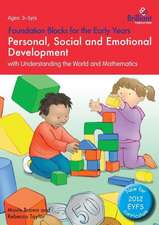 Personal, Social and Emotional Development with Understanding the World and Mathematics