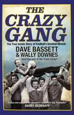 The Crazy Gang:  10th Anniversary Edition