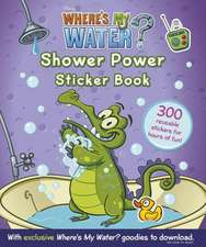 Where's My Water: Shower Power Sticker Book
