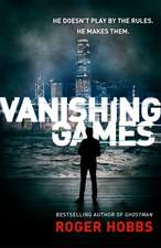 Hobbs, R: Vanishing Games