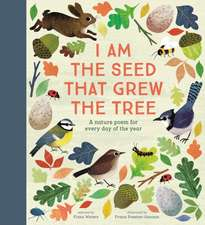 I Am a Seed that Grew the Tree