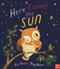 Newson, K: Here Comes The Sun