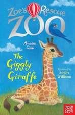 Zoe's Rescue Zoo: The Giggly Giraffe