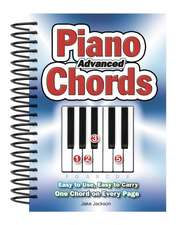 Advanced Piano Chords: Easy to Use, Easy to Carry, One Chord on Every Page