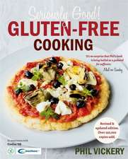 Seriously Good Gluten-Free Cooking