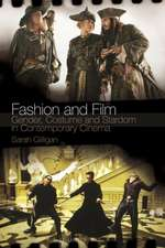 Fashion and Film: Gender, Costume and Stardom in Contemporary Cinema