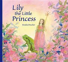 Lily the Little Princess