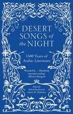 Desert Songs of the Night: 1500 Years of Arabic Literature