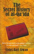 The Secret History of Al-Qaida