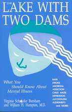 The Lake with Two Dams:  Echoes of the Life of My Time 1895-1995