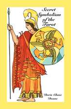 Secret Symbolism of the Tarot