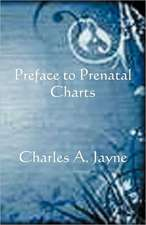 Preface to Prenatal Charts