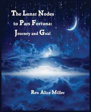 The Lunar Nodes to Pars Fortuna