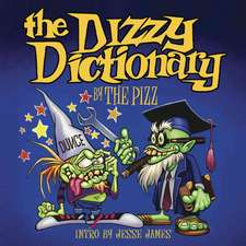 The Dizzy Dictionary: A Lowbrow Guide to Kustom Kulture