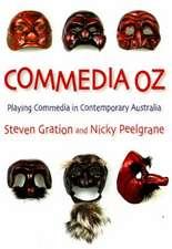 Commedia Oz: Playing Commedia in Contemporary Australia