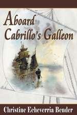 Aboard Cabrillo's Galleon
