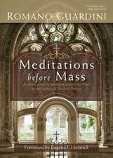 Meditations Before Mass:  Essential Writings