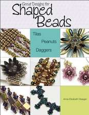 Great Designs for Shaped Beads:  Tilas, Peanuts, Daggers