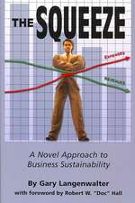 The Squeeze: A Novel Approach to Business Sustainability