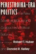 Perestroika Era Politics:  The New Soviet Legislature and Gorbachev's Political Ref