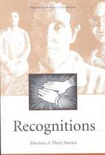 Recognitions:  Doctors and Their Stories