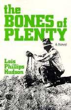 Bones Of Plenty