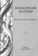Shakespeare Matters