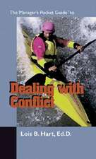 The Managers Pocket Guide to Dealing with Conflict:  The New Complete Resource Guide for Team Leaders and Facilitators