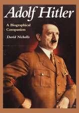 Adolf Hitler:  An Encyclopedia of Nature Myths