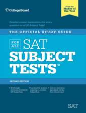 The Official Study Guide for All SAT Subject Tests [With 2 CDROMs]:  What It Means and How to Make It Happen