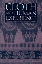 Cloth and Human Experience:  Cloth and Human Experience