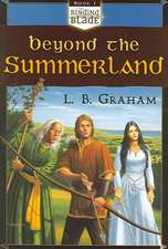 Beyond the Summerland:  Discovering Reformed Christianity
