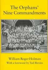 The Orphans' Nine Commandments:  A Memoir