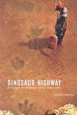Dinosaur Highway:  A History of Dinosaur Valley State Park